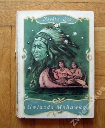 Okładka książki Gwiazda Mohawka