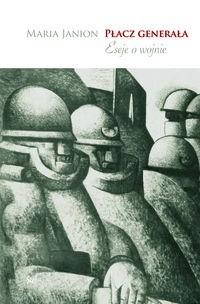 Okładka książki Płacz generała. Eseje o wojnie