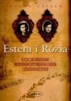 Estera i Rózia. O tym, jak moje babki przetrwały hitlerowską wojnę i stalinowski pokój