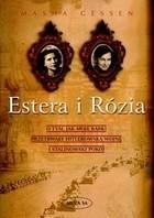 Okładka książki Estera i Rózia. O tym, jak moje babki przetrwały hitlerowską wojnę i stalinowski pokój