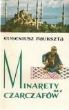 Okładka książki Minarety bez czarczafów