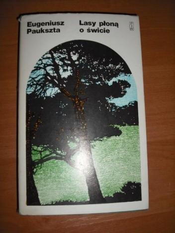 Okładka książki Lasy płoną o świcie