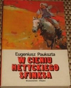 Okładka książki W cieniu hetyckiego sfinksa