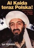 Okładka książki Al Kaida teraz Polska!