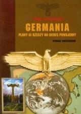 Okładka książki Germania Plany III Rzeszy na okres powojenny