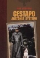 Gestapo: Anatomia systemu