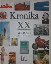 Okładka książki Kronika XX wieku. Ludzie i wydarzenia