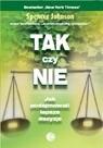Okładka książki Tak czy nie. Jak podejmować dobre decyzje