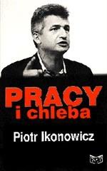 Okładka książki Pracy i chleba; z liderem PPS rozmawia Stefan Zgliczyński