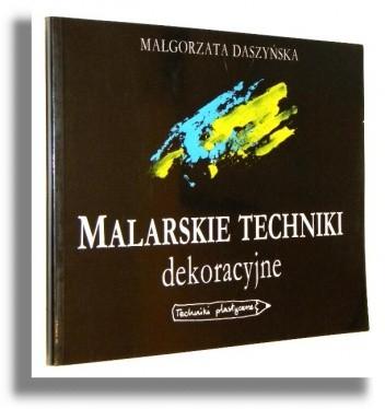 Okładka książki Malarskie Techniki dekoracyjne
