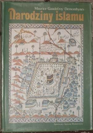 Okładka książki Narodziny islamu