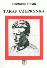 Okładka książki Taras Czuprynka: hetman UPA i wielki inkwizytor OUN