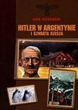 Okładka książki Hitler w Argentynie i Czwarta Rzesza