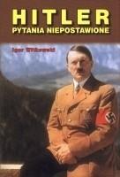 Okładka książki Hitler. Pytania niepostawione