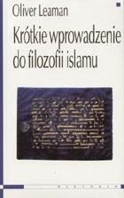 Okładka książki Krótkie wprowadzenie do filozofii islamu