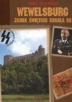 Wewelsburg: Zamek Świetego Gralla SS