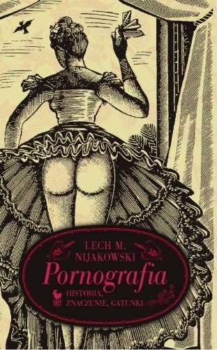 Okładka książki Pornografia. Historia, znaczenie, gatunki