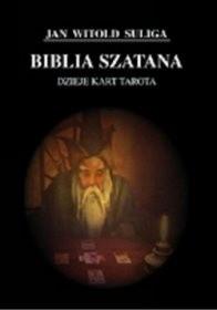 Okładka książki Biblia szatana. Dzieje kart tarota