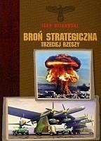Okładka książki Broń strategiczna Trzeciej Rzeszy