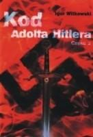 Okładka książki Kod Adolfa Hitlera cz. 2