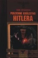 Okładka książki Podziemne królestwo Hitlera, tom 2