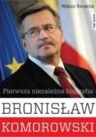 Bronisław Komorowski, Pierwsza niezależna biografia