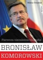 Okładka książki Bronisław Komorowski, Pierwsza niezależna biografia