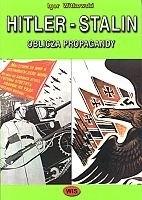 Okładka książki Hitler - Stalin. Oblicza propagandy