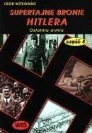 Okładka książki Supertajne bronie Hitlera część 8