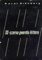 SS - czarna gwardia Hitlera
