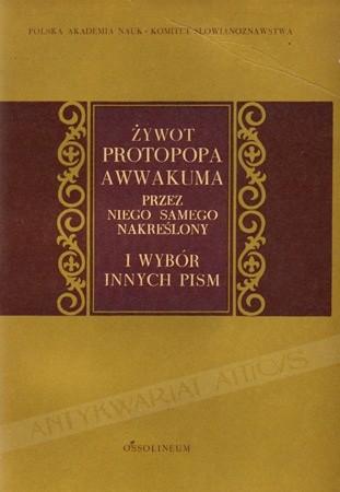 Okładka książki Żywot Protopopa Awwakuma przez niego samego nakreślony i wybór innych pism