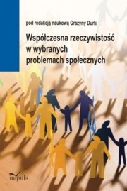 Okładka książki Współczesna rzeczywistość w wybranych problemach społecznych