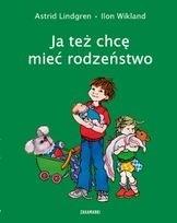 Okładka książki Ja też chcę mieć rodzeństwo