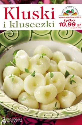 Okładka książki Kluski i kluseczki. 167 przepisów na kluski, knedle, pyzy, makarony i sosy