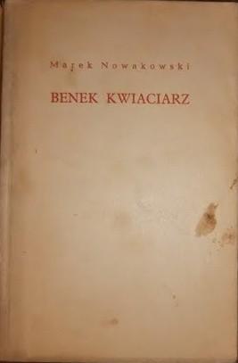Okładka książki Benek Kwiaciarz. Opowiadania