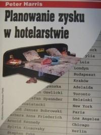 Okładka książki Planowanie zysku w hotelarstwie