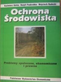 Okładka książki Ochrona środowiska. Problemy społęczne, ekonomiczne i prawne