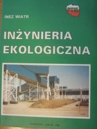 Okładka książki Inżynieria ekologiczna