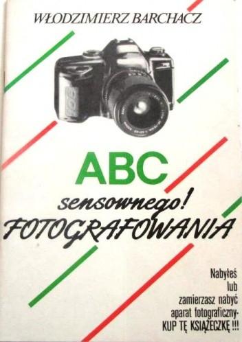 Okładka książki ABC (sensownego!) fotografowania