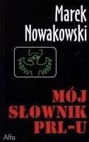 Okładka książki Mój słownik PRL-u
