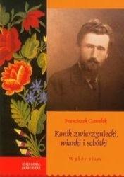 Okładka książki Konik zwierzyniecki, wianki i sobótki