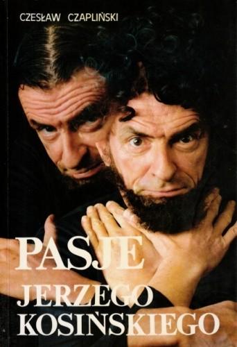 Okładka książki Pasje Jerzego Kosińskiego