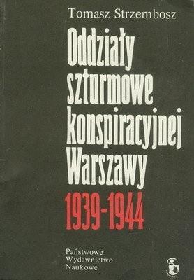 Okładka książki Oddziały szturmowe konspiracyjnej Warszawy