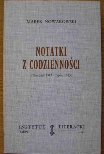 Okładka książki Notatki z codzienności: Grudzień 1982 - lipiec 1983