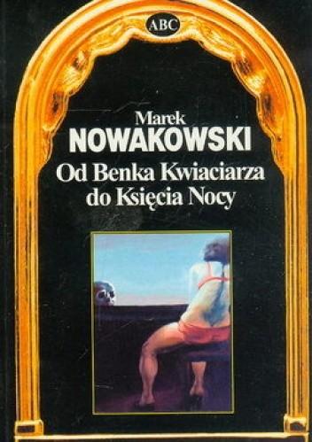 Okładka książki Od Benka Kwiaciarza do Księcia Nocy