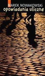 Okładka książki Opowiadania uliczne