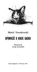 Okładka książki Opowieść o kocie Gacku