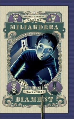 Okładka książki Klątwa miliardera i tajemniczy diament
