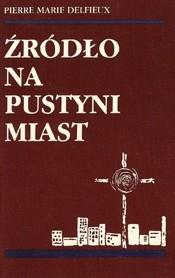 Okładka książki Źródło na pustyni miast