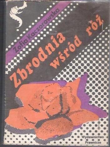 Okładka książki Zbrodnia wśród róż